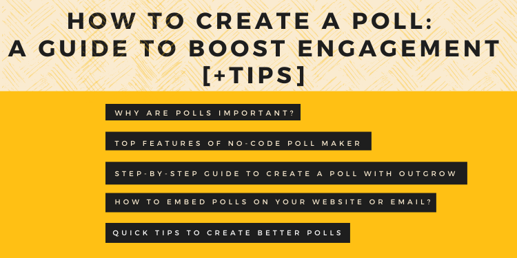 How to Create a Poll: A Guide to Boost Engagement [+Tips]