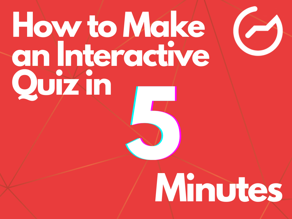 how to make interactive quiz in 5 minutes