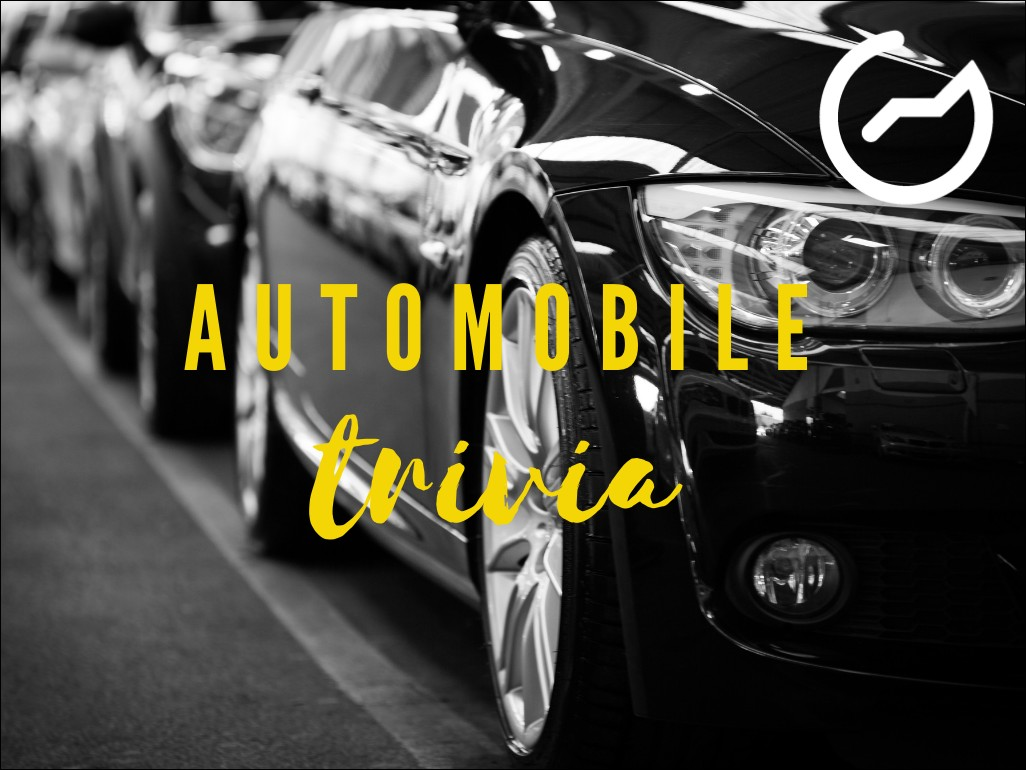 list of automobile trivia questions