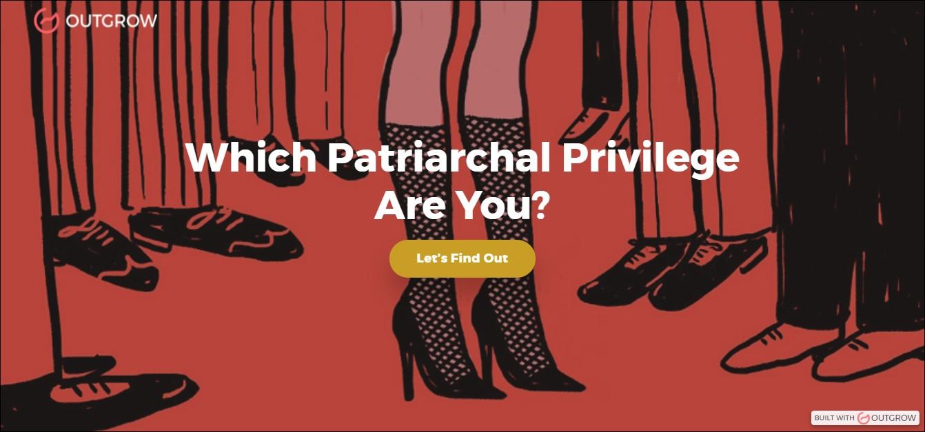 outgrow patriarchal privilege quiz